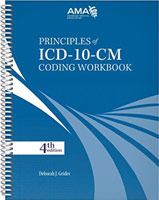 Principles of ICD-10-CM Coding Workbook 4th Edition