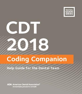 Ada cdt 2018 companion dental coding guide medicalcodingbooks cdt 2018 companion help guide for the dental team fandeluxe Gallery