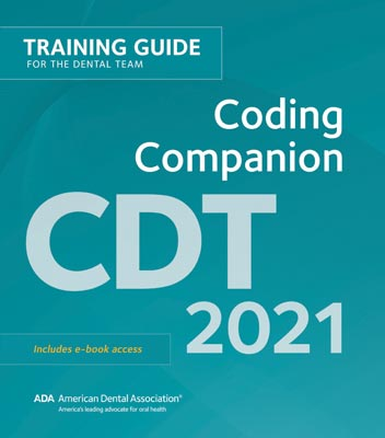 CDT 2021 Companion: Help Guide for the Dental Team