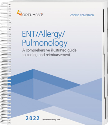 Coding Companion for ENT / Allergy / Pulmonology 2022