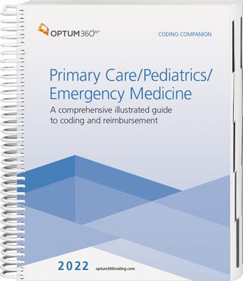 Coding Companion for Primary Care / Pediatrics / Emergency Medicine 2022