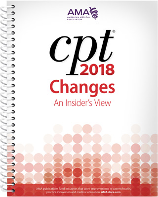 CPT Changes 2018: An Insider's View