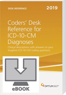 Coders' Desk Reference for Diagnoses (ICD-10-CM) 2019 eBook