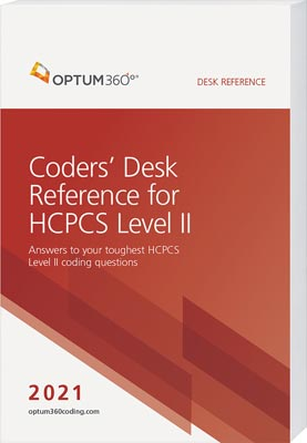 Coders' Desk Reference for HCPCS Level II 2021