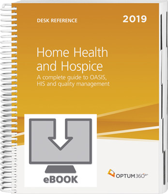 Home Health and Hospice Desk Reference 2019 eBook