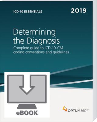ICD-10 Essentials: Determining the Diagnosis 2019 eBook