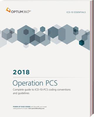 ICD-10 Essentials: Operation PCS 2018