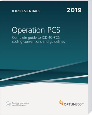 ICD-10 Essentials: Operation PCS 2019
