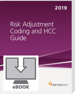 Risk Adjustment Coding and HCC Guide 2019 eBook