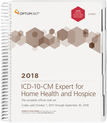 ICD-10-CM Expert for Home Health Services and Hospices 2018