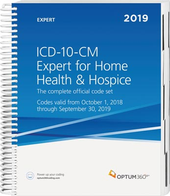 ICD-10-CM Expert for Home Health Services and Hospices 2019