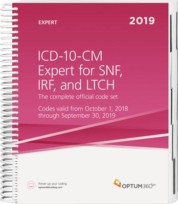 ICD-10-CM Expert for SNF, IRF and LTCH 2019