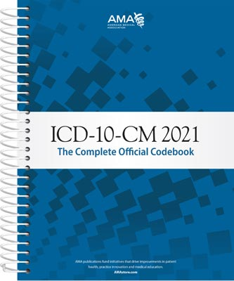 ICD-10-CM 2021: The Complete Official Code Book