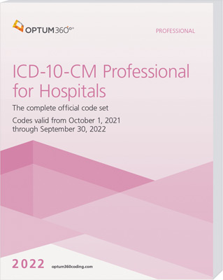 ICD-10-CM Professional for Hospitals 2022