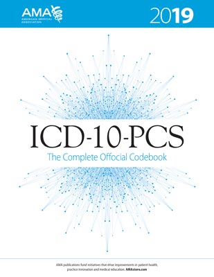 ICD-10-PCS 2019: The Complete Official Code Book