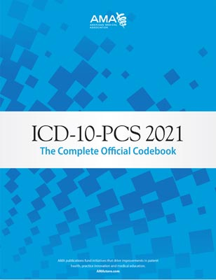 ICD-10-PCS 2021: The Complete Official Code Book