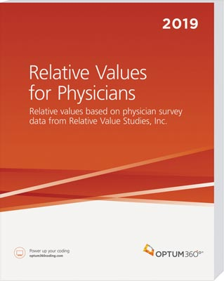 Relative Values for Physicians 2019