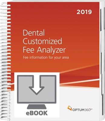 Dental Customized Fee Analyzer 2019 eBook
