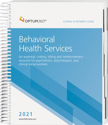 Coding and Payment Guide for Behavioral Health Services 2021