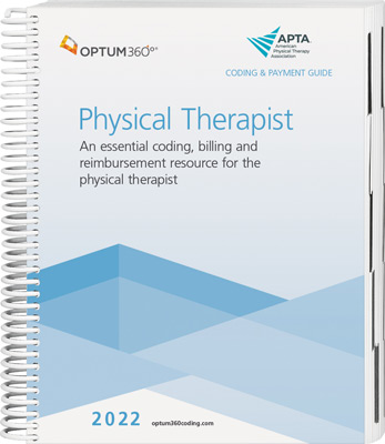 Coding and Payment Guide for the Physical Therapist 2022
