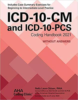 ICD-10-CM and ICD-10-PCS Coding Handbook 2021 Without Answers