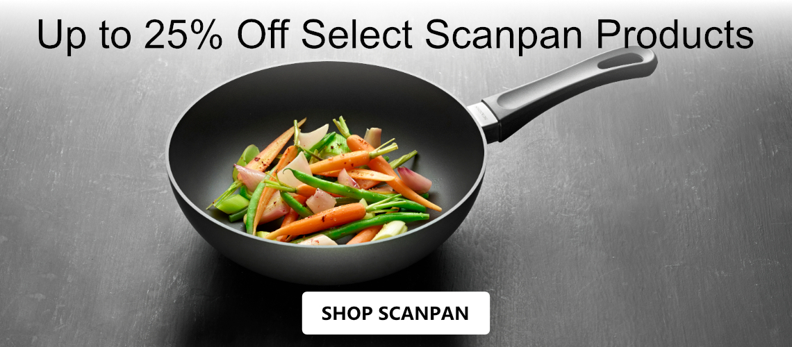 Save up to 25% off Select Scanpan Cookware