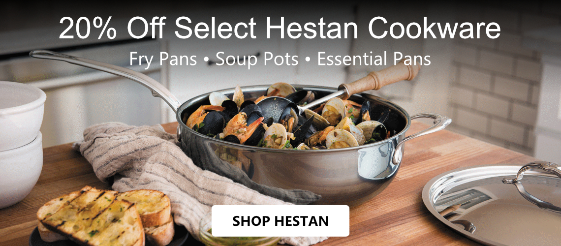 Save 20% off Select Hestan Cookware