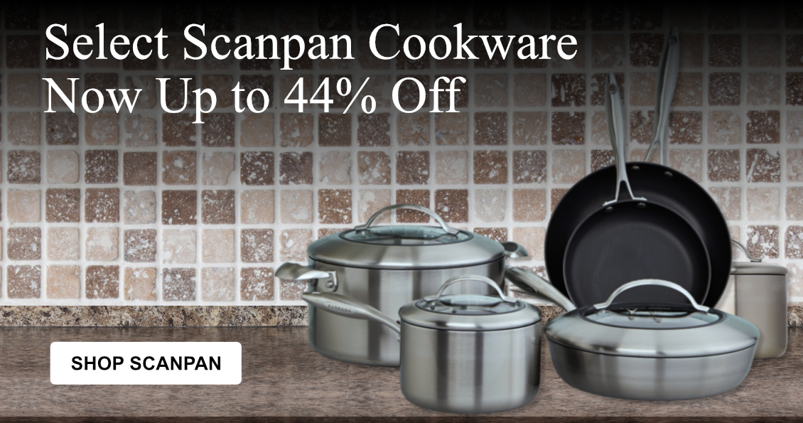 Save up to 44% off Select Scanpan Cookware