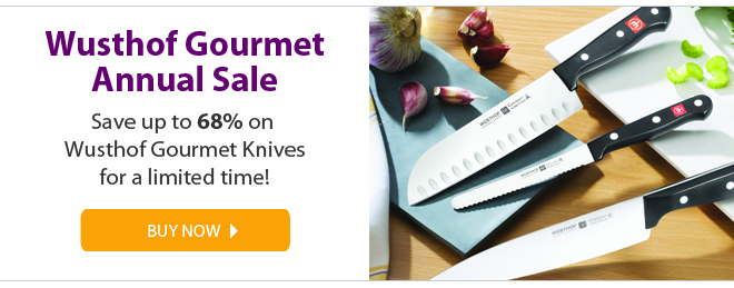 wusthof gourmet annual sale - save up to 68% on wusthof gourmet knives for a limited time - buy now