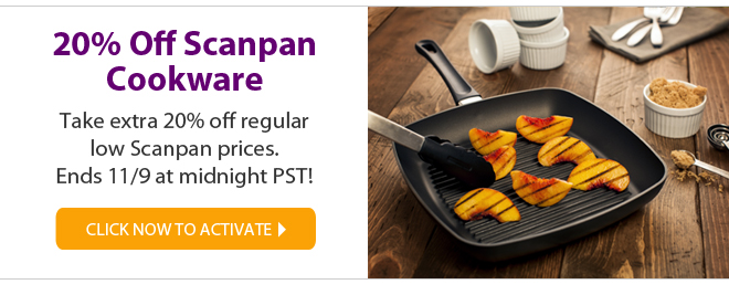 20% off scanpan cookware - take extra 20% off regular low scanpan prices! click now to activate