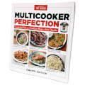 America's Test Kitchen - Multicooker Perfection Cookbook