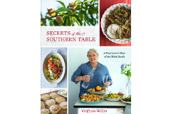 Secrets of the Southern Table: by Virginia Willis - Cookbook