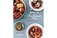 Basic to Brilliant Y'all: by Virginia Willis - Cookbook