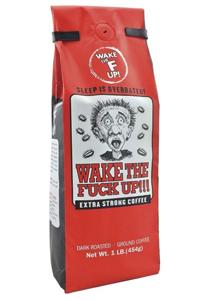 Wake The Fuck Up Coffee
