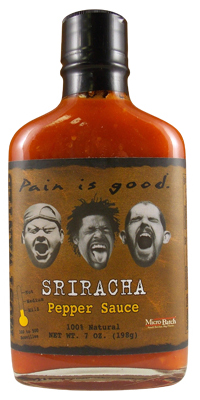 Most Wanted Pain is Good Sriracha Hot Sauce
