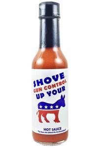 Shove Gun Control Up Your ASS Hot Sauce
