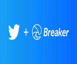 تويتر تستحوذ على تطبيق البودكاست الاجتماعي Breaker