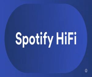 Spotify HiFi قادمة إلى أسواق محددة هذا العام
