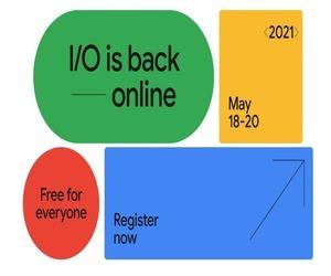 مؤتمر Google I/O لعام 2021 سيكون افتراضي مع حضور مجاني