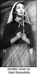 Jennifer Jones as St. Bernadette