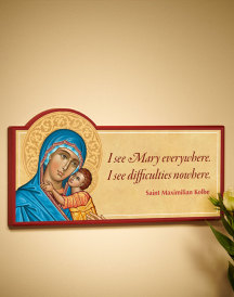 I See Mary Everywhere Inspirational Wall Plaque