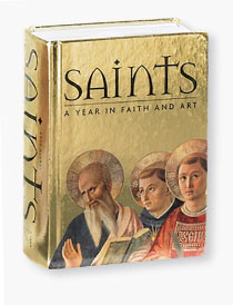 Saints: A Year in Faith & Art