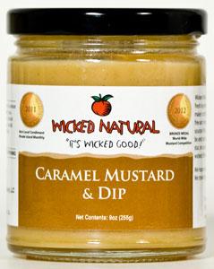 Wicked Natural Caramel Mustard Dip  9 oz