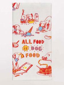 Blue Q All Food Is Dog Food Dish Towel