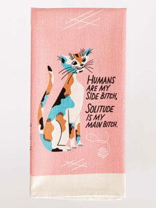 Blue Q Humans Are My Side Bitch Dish Towel