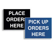 Place /Pick Up Order Here Signs