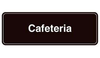 "Cafeteria Sign; 3""x9"""
