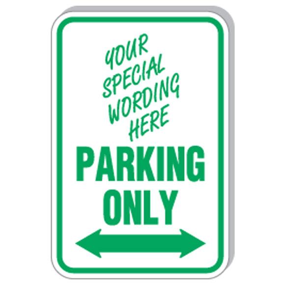 """12""""x18"""" Custom, Parking Only w/Arrow Sign"""