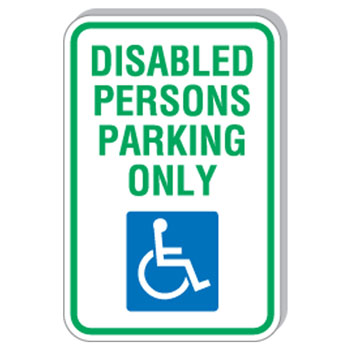 "12""x18"" Disabled Person Parking Only Sign"