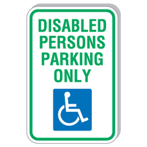 """12""""x18"""" Disabled Person Parking Only Sign"""